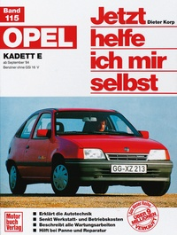 Opel Kadett E (ab Sep. 84) - Benziner ohne GSi 16V  // Reprint der 9. Auflage 2002