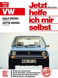 VW  Golf/Jetta Diesel - Golf bis Oktober '83 / Jetta bis Januar '84 / Repint der 3. Auflage 1994