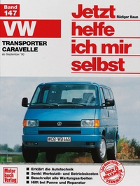 VW Transporter/Caravelle »T4« (90-95) - Reprint der 1. Auflage 1991