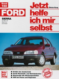 Ford Sierra  ab März '87 - ohne 4x4 und Diesel // Reprint der 1 Auflage 1991