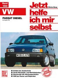 VW Passat Diesel - ab August '88  // Reprint der 1. Auflage 1991