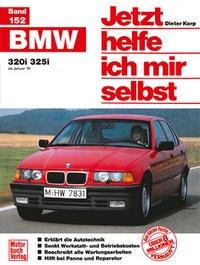 BMW 3er-Reihe (E 36) - 320i / 325i ab Januar '91  //  Reprint der 1. Auflage 1992