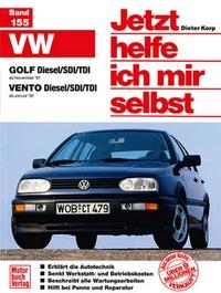 VW Golf/Vento - Golf Diesel/SDI/TDI ab Nov.'91 / Vento Diesel/SDI/TDI ab Jan.'92 //Reprint der 3.Auflage 2002