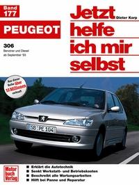 Peugeot 306 - Reprint der 2. Auflage 1996