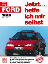 Ford Mondeo - Benziner Vierzylinder ab Februar '93 // Reprint der 1. Auflage 1996