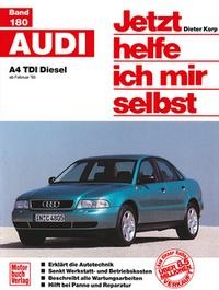 Audi A4 TDI Diesel - ab Februar '95  // Reprint der 1. Auflage 1996