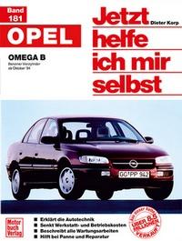 Opel Omega B - Benziner Vierzylinder ab Oktober '94 // Reprint der 1. Auflage 1995