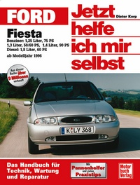 Ford Fiesta  ab Modelljahr 1996 - Benziner / Diesel