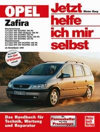 Opel Zafira - Benziner und Diesel ab Modelljahr 1999