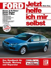 Ford Focus / Focus Turnier / Focus C-Max - 3-/ 5-Türer ab Modelljahr 2003