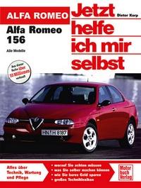 Alfa Romeo 156 - Limousine und Kombi / Benziner bis 2005 und Diesel bis 2003