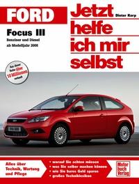 Ford Focus III  / Benziner und Diesel ab Modelljahr 2008