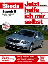 Skoda Superb - Benziner und Diesel ab Modelljahr 2008