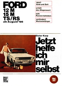 Ford 12M/ 15M/ TS/RS   ab August '66