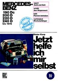 Mercedes-Benz Diesel 180 Dc/190D/200D/220D bis 1976