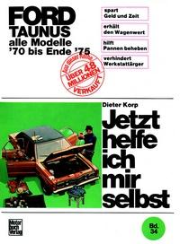 Ford Taunus alle Modelle bis Ende 1975