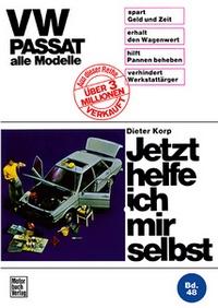 VW Passat alle Modelle - Reprint der 4. Auflage 1976