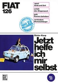 Fiat 126 - Reprint der 1. Auflage 1975