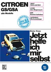 Citroen GS/GSA - alle Modelle  //  Reprint der 5, Auflage 1987