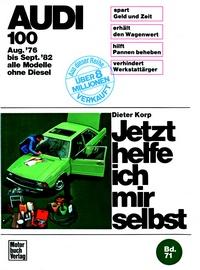 Audi 100 (8/76-9/82) alle Modelle außer Diesel