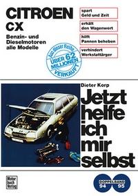 Citroën CX  - Benzin- und Dieselmotoren alle Modelle / Reprint der 2. Auflage 1984