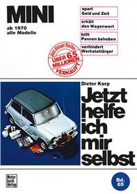 Mini  - alle Modelle ab 1970  //  Reprint der 2. Auflage 1986