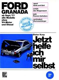 Ford Granada (9/77-85) - alle Modelle ohne V4-Motor und Diesel