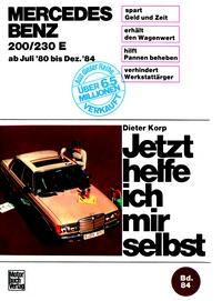 Mercedes 200/230 E  Juli '80 bis Dez. '84