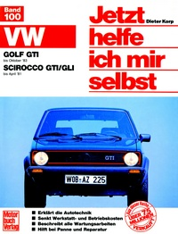 VW Golf GTI (bis 10/83)  VW Scirocco GTI/GLI (bis 4/81) - Mitarb.: Thomas Haeberle
