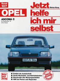 Opel Ascona C  - ab September '81 ohne Diesel // Reprint der 4. Auflage 1991