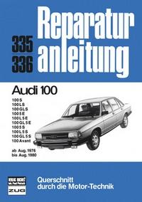 Audi 100   8/76 bis  8/80