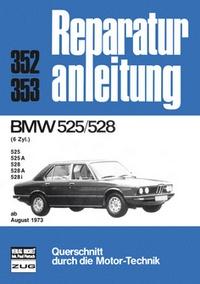 BMW 525/528  6 Zyl.  ab 08/1973