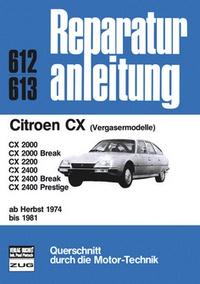 Citroen CX   Herbst 1974 bis 1981