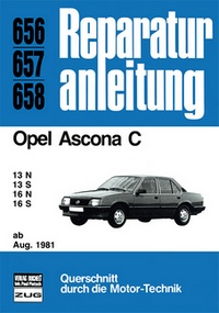 Opel Ascona C    ab August 1981 - 13N / 13S / 16N / 16S     //  Reprint der 9. Auflage 1990
