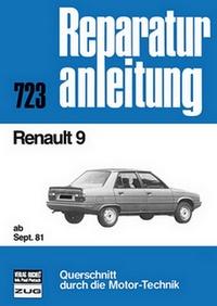 Renault 9    ab September 1981 - C/TC/GTC/TCE/TL/GTL/TLE/TS/GTS/TSE E/Automatic  //  Reprint der 9. Auflage 1989