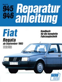 Fiat Regata    ab September 1983  - 1,3-Liter-Motor / 1.5-Lister-Motor   //  Reprint der 7. Auflage 1991