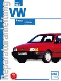 VW Passat  ab Frühjahr 1988 - 1,6-/1.8-Liter-Motor // 1.8-/2.0-Liter-Motor 16V //  Reprint der 3. Auflage 2000
