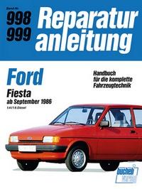 Ford Fiesta  ab September 1986  1,4i/1,6 Diesel - Reprint der 12. Auflage 1989
