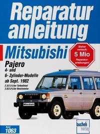 Mitsubishi Pajero, 4-Zyl-Modelle und 6-Zyl-Modelle ab Sept.82 - 2,3/2,5 Liter Turbo-Diesel,2,6/3,0 Liter Benzinmotoren
