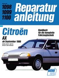 Citroën AX 10 / 11 / 14 GT / 14 Diesel - ab September 1986  // Reprint der 1. Auflage 1991