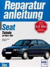 Seat Toledo   ab März 1991 - Class/GL/GLX/GT/Sport    //  Reprint der 1. Auflage 1996