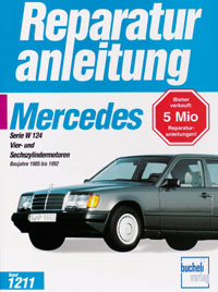 Mercedes-Benz 200/300 E (W 124) - Vier- und Sechszylindermotoren / Baujahre 1985 bis 1992