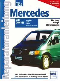 Mercedes-Benz Vito (W 638) - Benziner und Diesel / Modelljahre 1996-2000