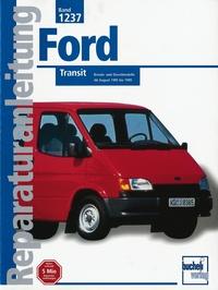 Ford Transit  - Benzin und Dieselmodelle / Ab August 1995 bis 1999  //  Reprint der 1. Auflage 2000