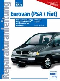 Eurovan (PSA/Fiat) - Peugeot 806 & Expert / Citroën Evasion & Jumpy   - Fiat Ulysse & Scudo / Lancia Zeta 1994-2001 Diesel + Benziner