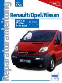 Renault Trafic II / Opel Vivaro / Nissan Primastar   - 1.9-Ltr.-dCi/DTI-Dieselmotor/2.0-Ltr.-Benzinmotor/ab Baubeginn bis 2004