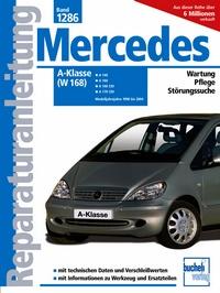 Mercedes-Benz A-Klasse (W 168) und Vaneo - ab Modelljahre 1998 bis 2004