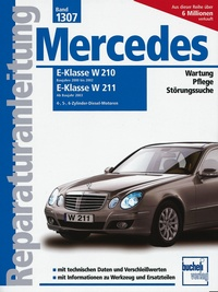 Mercedes E-Klasse Diesel, Vier-, Fünf- und Sechszylinder  - Serie W210, 2000-2002 / Serie W211, ab 2003 / 2.2/2.7/3.0/3.2 Liter