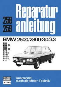 BMW 2500/2800    3.0/3.3 - 2500 CS, 2800 CS, 3.0 S, CS, Si, CSi, CSL