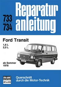 Ford Transit 1,6/2,0 l  ab Sommer 1978